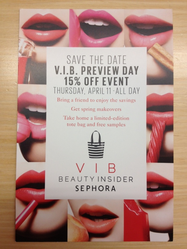 Sephora VIB 15% event via http://itsjoulife.wordpress.com/2013/04/03/bargain-sephora-vib-preview-day-15-off-event/