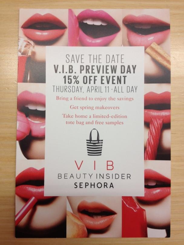 Sephora VIB 15% event via https://itsjoulife.wordpress.com/2013/04/03/bargain-sephora-vib-preview-day-15-off-event/