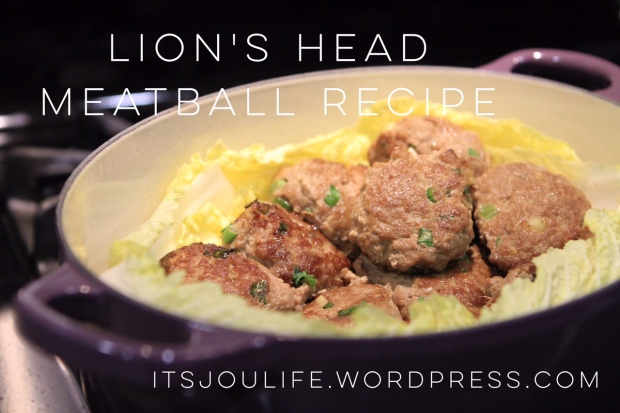 Lion's Head Meatball Recipe via It's Jou Life Blog // https://itsjoulife.wordpress.com/2016/02/29/lions-head-meatballs-chinese-food-recipe
